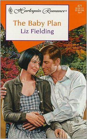 The Baby Plan by Liz Fielding