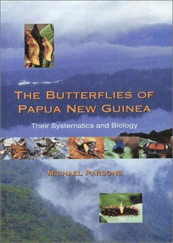 The Butterflies of Papua New Guinea: Their Systematics and ()