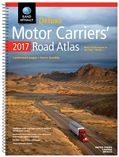 Rand McNally 2017 Deluxe Motor Carriers' Road Atlas (Rand Mcnally Motor Carriers' Road Atlas Deluxe Edition) (Rand Mcnally Motor Carrier Atlas)