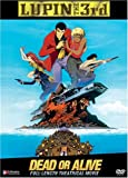 Lupin The 3rd - Dead Or Alive