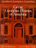 Great Georgian Houses of America, Architects' Emergency Committee Staff, 0486224929