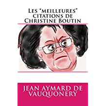 "Les ""meilleures"" citations de Christine Boutin (French Edition)"