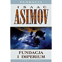 Fundacja i Imperium. Cykl Fundacja. Tom 7