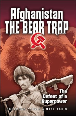 Afghanistan: The Bear Trap: The Defeat of a Superpower ()