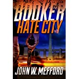 BOOKER - Hate City (Book 3 - A Private Investigator Thriller Series of Crime and Suspense)