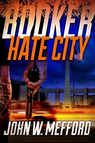 Search : BOOKER - Hate City (Book 3 - A Private Investigator Thriller Series of Crime and Suspense)