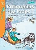 """Afficher """"Prisonniers des loups !"""""""