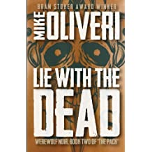 Lie with the Dead (The Pack) (Volume 2)