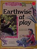 Earthwise at Play, Linda Lowery, 0876145861