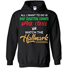 Drink Coffee Watch Hallmark Channel Hoodie