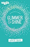 Glimmer and Shine: 365 Devotions to Inspire (Faithgirlz)