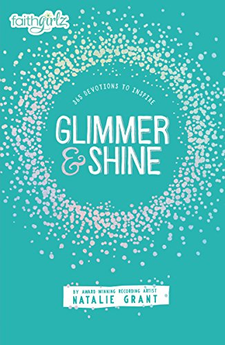 Glimmer and Shine: 365 Devotions to Inspire (Faithgirlz) by HarperCollins (Image #2)