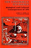 img - for The Columbian Exchange: Biological and Cultural Consequences of 1492 (Contributions in American Studies #2) book / textbook / text book