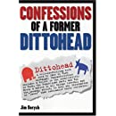Confessions of a Former Dittohead