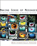 Making Sense of Messages, Sally J. Perkins and Mark R. Stoner, 0618144889
