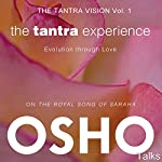 The Tantra Experience (The Tantra Vision, Vol. 1): Evolution Through Love |  Osho