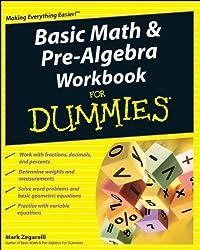Basic Math & Pre-algebra Workbook for Dummies