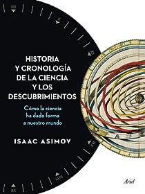 Historia y cronología de la ciencia y los descubrimientos par Isaac Asimov