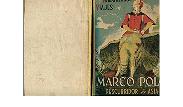 Los maravillosos viajes de Marco Polo, descubridos de Asia: Amazon ...