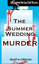 The Summer Wedding Murder (#8 - Sanford Third Age Club Mystery)