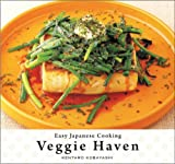 Easy Japanese Cooking: Veggie Haven, Kentaro Kobayashi, 1934287628