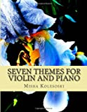 Seven Themes for Violin and Piano, Misha Kolesoski, 1490452702