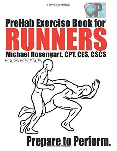 PreHab Exercise Book for Runners - Fourth Edition: Prepare to ...
