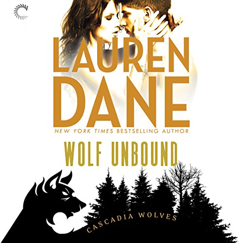 Wolf Unbound: Cascadia Wolves, Book 4 by Harlequin Audio