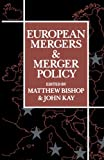 European Mergers and Merger Policy
