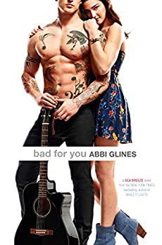 Bad for You (Sea Breeze Book 7) by [Glines, Abbi]