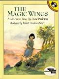 The Magic Wings, Diane Wolkstein, 014054769X
