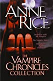 The Vampire Chronicles Collection: Interview with the Vampire/ Vampire Lestat/ Queen of the Damned: 1 by Rice, Anne (2003) Paperback
