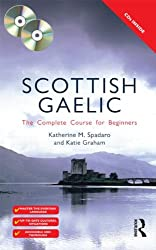Colloquial Scottish Gaelic: The Complete Course for Beginners (Routledge Colloquials)
