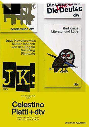 Celestino Piatti und dtv: Die Einheit des Programms The Unity of the Programme (A 5) (German and English Edition)