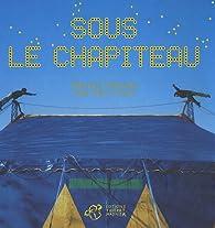 Sous le chapiteau par Edouard Manceau