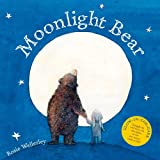 Moonlight Bear: With Glow in the Dark Cover