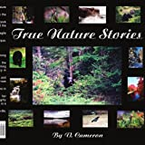 True Nature Stories, V. Cameron, 142089157X