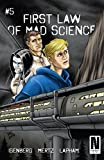 First Law of Mad Science #5