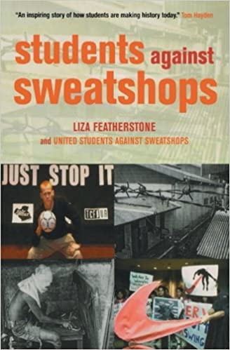 Students Against Sweatshops: The Making of a Movement: Molly ...
