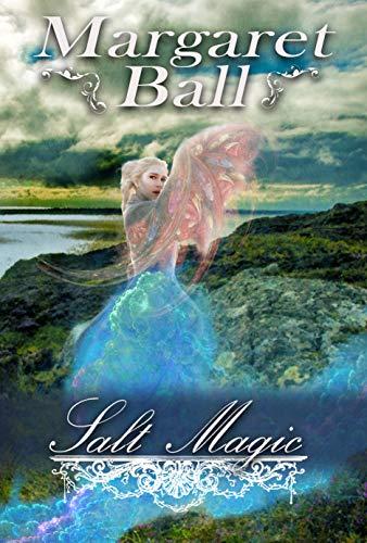 (Salt Magic: A Regency fantasy romance (Regency Magic Book 1))