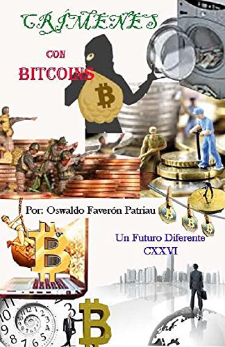 Crímenes con bitcoins (Un Futuro Diferente nº 126) (Spanish Edition) by [