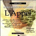 L'appel | Oriah Mountain Dreamer