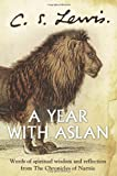 Image of A Year with Aslan: Words of Wisdom and Reflection from the Chronicles of Narnia