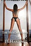 The Beach House, J. T. Harding, 1461049172