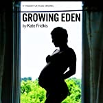 Growing Eden: Twenty-Something and Pregnant in New York City | Kate Fridkis