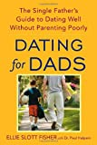 Dating for Dads, Ellie Slott Fisher, 0553384864