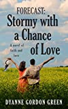 Bargain eBook - Forecast  Stormy with a Chance of Love