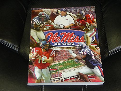 2003 OLE MISS COLLEGE FOOTBALL MEDIA GUIDE ELI MANNING ON COVER. EX-MINT BOX 20