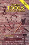 Antique Tools, Kathryn McNerney, 0891451250