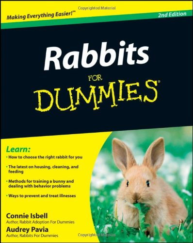 Rabbits For Dummies, (For Dummies Series)